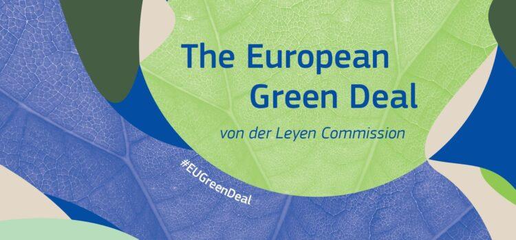 MERCATI SOSTENIBILI: Green Deal europeo: cos'è e cosa prevede